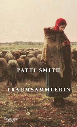 Traumsammlerin von Jakobeit,  Brigitte, Smith,  Patti