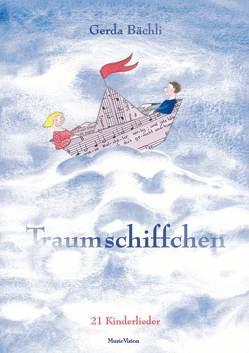 Traumschiffchen von Bächli,  Gerda