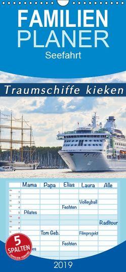 Traumschiffe kieken – Familienplaner hoch (Wandkalender 2019 , 21 cm x 45 cm, hoch) von Kulartz,  Rainer, Plett,  Lisa