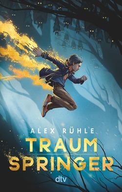 Traumspringer von Rühle,  Alex