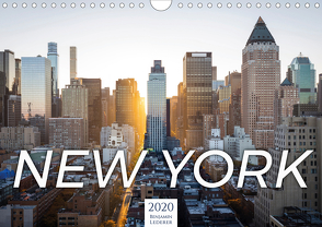 Traumstadt New York (Wandkalender 2020 DIN A4 quer) von Lederer,  Benjamin