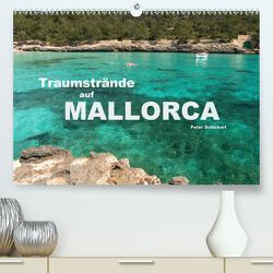 Traumstrände auf Mallorca (Premium, hochwertiger DIN A2 Wandkalender 2020, Kunstdruck in Hochglanz) von Schickert,  Peter