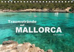 Traumstrände auf Mallorca (Tischkalender 2019 DIN A5 quer) von Schickert,  Peter