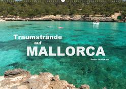 Traumstrände auf Mallorca (Wandkalender 2019 DIN A2 quer) von Schickert,  Peter
