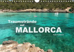 Traumstrände auf Mallorca (Wandkalender 2020 DIN A4 quer) von Schickert,  Peter