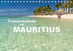 Traumstrände auf Mauritius (Tischkalender 2019 DIN A5 quer) von Schickert,  Peter