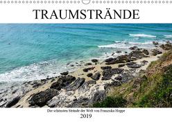 Traumstrände – die schönsten Strände der Welt (Wandkalender 2019 DIN A3 quer) von Hoppe,  Franziska