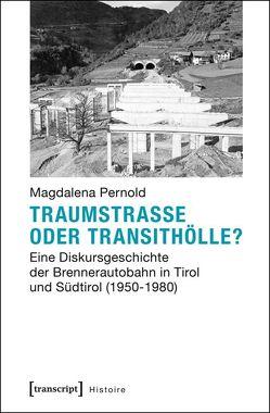 Traumstraße oder Transithölle? von Pernold,  Magdalena