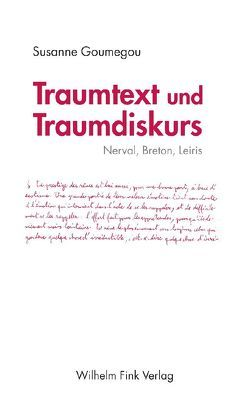Traumtext und Traumdiskurs von Goumegou,  Susanne