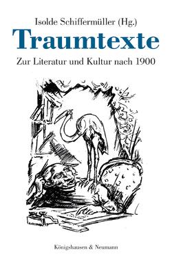 Traumtexte von Destro,  Elisa, Schiffermüller,  Isolde