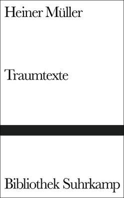 Traumtexte von Ahrens,  Gerhard, Mayer,  Brigitte Maria, Müller,  Heiner