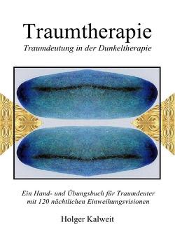 Traumtherapie von Kalweit,  Holger