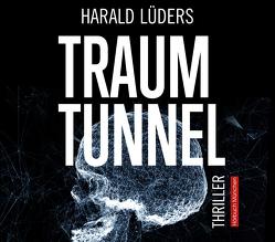 Traumtunnel von Feicht,  Sebastian, Lüders,  Harald