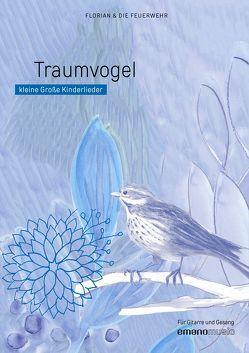 Traumvogel von Seiberlich,  Florian