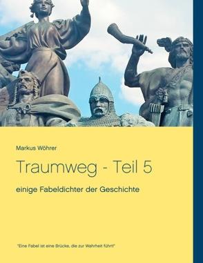 Traumweg – Teil 5 von Wöhrer,  Markus