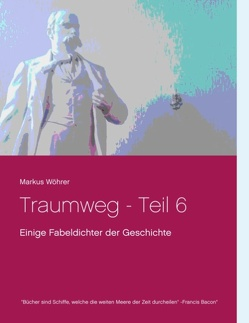 Traumweg – Teil 6 von Wöhrer,  Markus
