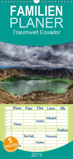 Traumwelt Ecuador – Familienplaner hoch (Wandkalender 2019 , 21 cm x 45 cm, hoch) von Oliver Schwenn,  Dr.