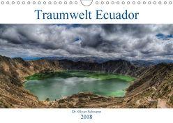 Traumwelt Ecuador (Wandkalender 2018 DIN A4 quer) von Oliver Schwenn,  Dr.