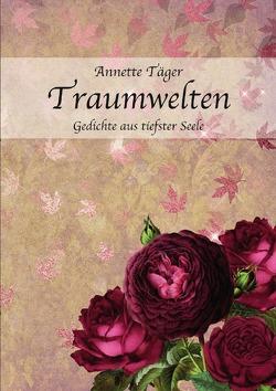 Traumwelten von Täger,  Annette