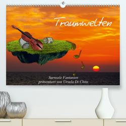 Traumwelten (Premium, hochwertiger DIN A2 Wandkalender 2021, Kunstdruck in Hochglanz) von Di Chito,  Ursula