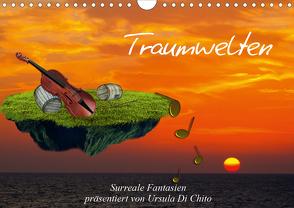 Traumwelten (Wandkalender 2021 DIN A4 quer) von Di Chito,  Ursula