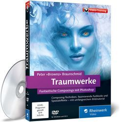 """Traumwerke von Braunschmid,  Peter """"Brownz"""""""