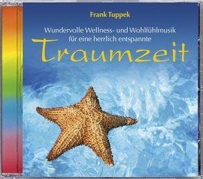 Traumzeit von Tuppek,  Frank