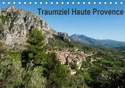 Traumziel Haute Provence (Tischkalender 2019 DIN A5 quer) von Voigt,  Tanja
