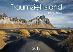 Traumziel Island 2018 (Wandkalender 2018 DIN A3 quer) von Mirau,  Rainer