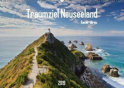 Traumziel Neuseeland 2019 (Wandkalender 2019 DIN A2 quer) von Mirau,  Rainer
