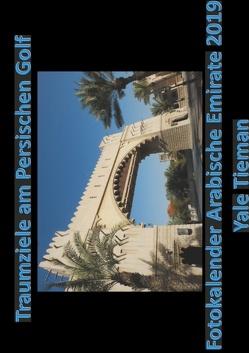 Traumziele am Persischen Golf von Tieman,  Yale
