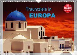 Traumziele in Europa (Wandkalender 2019 DIN A4 quer)