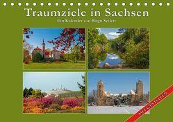 Traumziele in Sachsen (Tischkalender 2019 DIN A5 quer) von Seifert,  Birgit