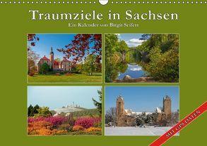Traumziele in Sachsen (Wandkalender 2018 DIN A3 quer) von Seifert,  Birgit