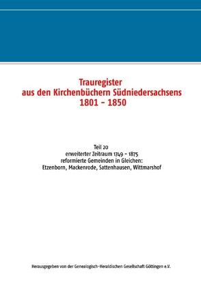 Trauregister aus den Kirchenbüchern Südniedersachsens 1801 – 1850 von Genealogisch-Heraldischen Gesellschaft Göttingen e.V.,  Herausgegeben von der