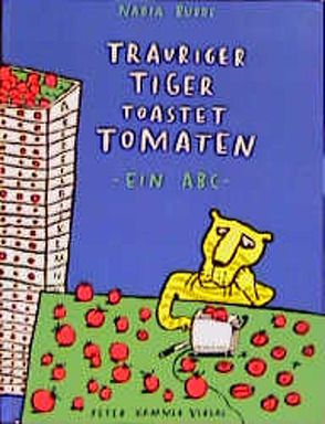 Trauriger Tiger toastet Tomaten von Budde,  Nadia