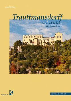 Trauttmansdorff von Rohrer,  Josef, Südtiroler Burgeninstitut