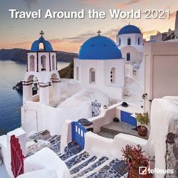 Travel Around the World 2021 – Wand-Kalender – Broschüren-Kalender – 30×30 – 30×60 geöffnet – Reise-Kalender