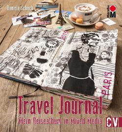 Travel Journal von Schoch,  Daniela