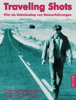 Traveling Shots von Pauleit,  Winfried, Rüffert,  Christine, Schmid,  Karl H, Tews,  Alfred