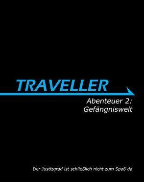 Traveller Abenteuer 2: Gefängniswelt von Benz,  Patrick, Hanrahan,  Gareth, Whitaker,  Lawrence
