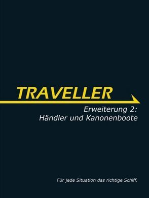 Traveller – Erweiterung 2: Händler und Kanonenboote von Lübke,  Sascha, Steele,  Bryan