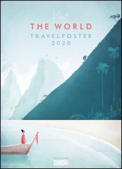Travelposter 2020 – Reiseplakate-Kalender von DUMONT– Wand-Kalender – Poster-Format 49,5 x 68,5 cm von DUMONT Kalenderverlag, Rivers,  Henry