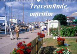 Travemünde maritim (Wandkalender 2019 DIN A3 quer)