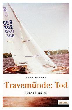 Travemünde: Tod von Gebert,  Anke