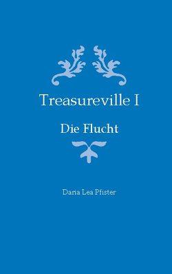 Treasureville I von Pfister,  Daria Lea