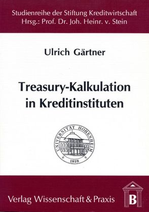 Treasury-Kalkulation in Kreditinstituten von Gärtner,  Ulrich