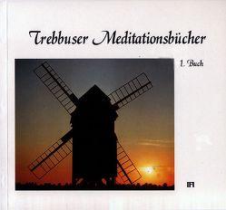 Trebbuser Meditationsbuch von Dornbrach,  Abdullah H, Drasdo,  Heike, Krieg-Dornbrach,  Nuriye
