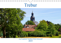 Trebur vom Frankfurter Taxifahrer Petrus Bodenstaff (Wandkalender 2019 DIN A4 quer) von Bodenstaff,  Petrus
