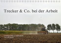 Trecker & Co. bei der Arbeit – Landwirtschaft in Ostfriesland (Tischkalender 2020 DIN A5 quer) von pötsch - ropo13,  rolf